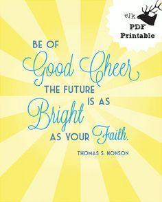 Good Cheer Adoption Fundraiser Printable Monson Quote 8x10 PDF Digital ...