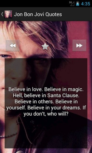 Best Jon Bon Jovi Quotes...