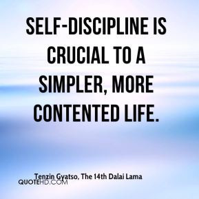 Self Discipline Is Crucial To A Simpler More Contented Life