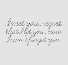 ... that I let you, now I can't forget you. #Relationships #Regret #Quotes
