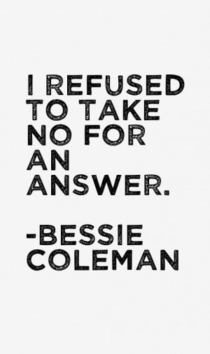 Bessie Coleman Quotes & Sayings