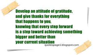Develop an attitude of gratitude...