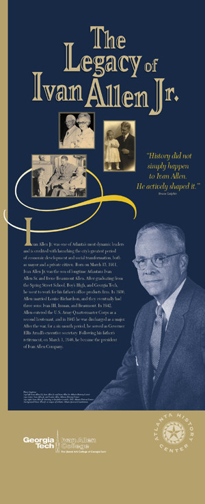 History did not simply happen to Ivan Allen. He actively shaped it ...