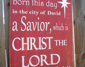 Christmas Sign, Religious, Red and White, Christ The Lord, Savior is ...