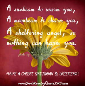 ... Great Saturday and Weekend Quotes – Good Morning friends Messages