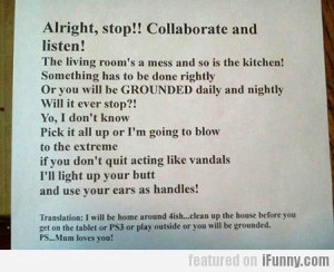Alright, Stop!! Collaborate And Listen!