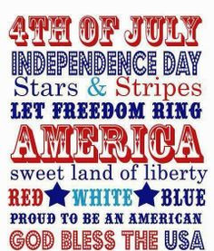 Fourth Of July Independence Day 4th of July Famous Quotes