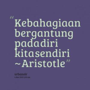 Quotes Picture: kebahagiaan bergantung pada diri kita sendiri ...