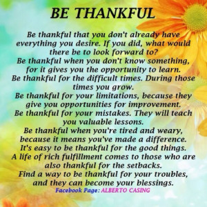Be Thankful #quotes #poems #life....I'm thankful each and everyday of ...