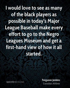 would love to see as many of the black players as possible in today ...