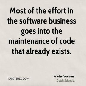 Wietse Venema - Most of the effort in the software business goes into ...
