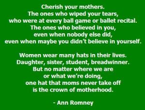 Cherish Your Mothers – Ann Romney