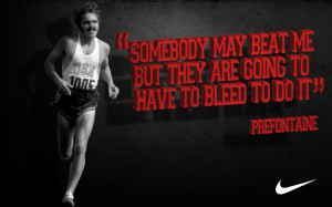 steve prefontaine quote wallpaper Wallpaper