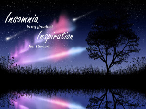 Insomnia is my greatest Inspiration by WebCodePro