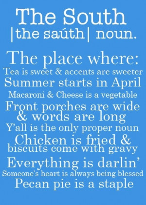 Southern Love Sayings Yep, love being southern