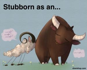 Too Stubborn to Fail