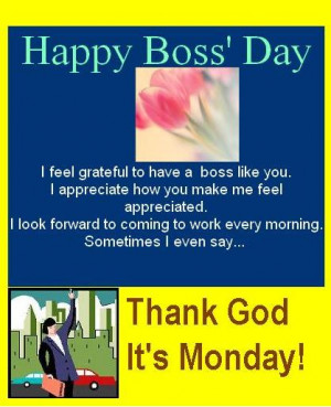 Happy Boss Day To have a boss like you