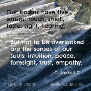 Our bodies have five senses: touch, smell, taste, sight, hearing ...