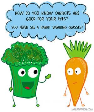 12: When veggie jokes aren't appropriate.
