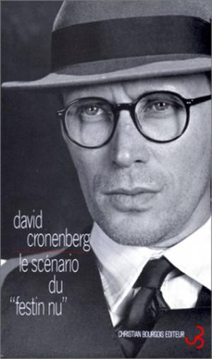 David Cronenberg, Le Scenario du Festin Nu