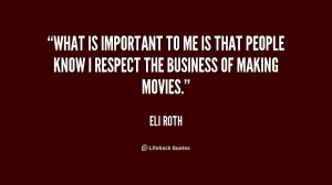 quote-Eli-Roth-what-is-important-to-me-is-that-217885.png