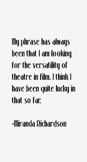 Miranda Richardson Quotes amp Sayings