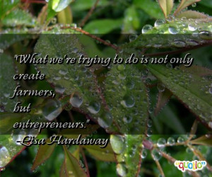 67 quotes about farmers follow in order of popularity. Be sure to ...