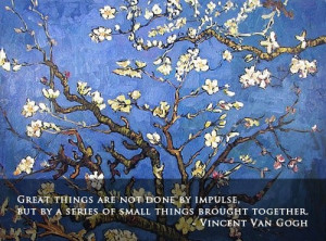 Vincent van gogh quote great things