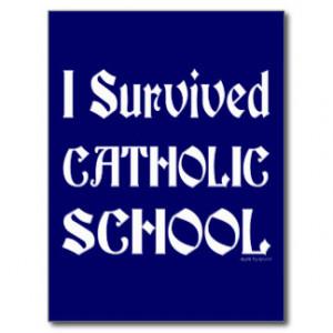 Survived Catholic School Saying Postcard