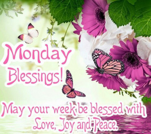 Monday Blessings Pictures, Photos, and Images for Facebook, Tumblr ...