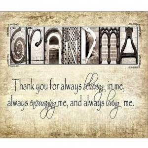 Displaying (18) Gallery Images For I Love My Grandma Quotes Tumblr...