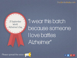 wear this batch because someone I love battles Alzheimer.