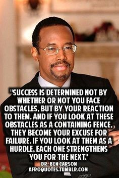 Dr. Benjamin Carson on Success and overcoming obstacles. More