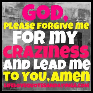 God Please Forgive Me Quotes