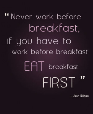 Breakfast quote #4