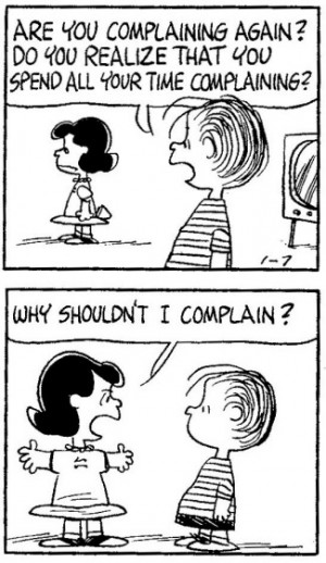 Funny Complaining Quotes..