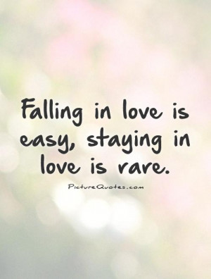 Love Quotes Falling In Love Quotes Staying Together Quotes