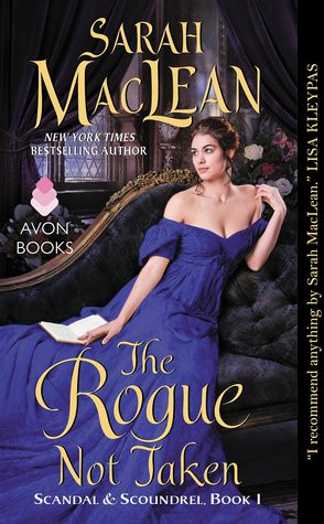 "Start by marking ""The Rogue Not Taken (Scandal and Scoundrel, #1 ..."