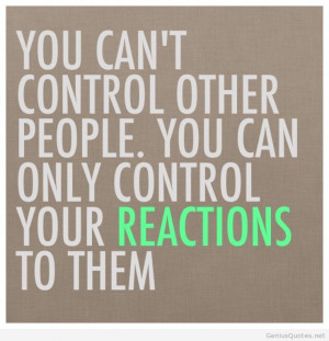 Cannot control other people quote