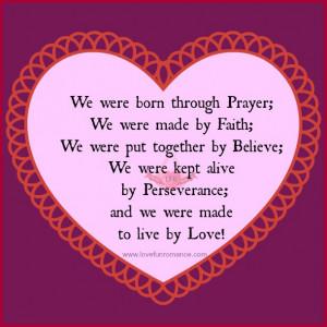 We were born through Prayer; We were made by Faith; We were put ...