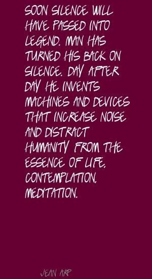 Jean Arp Soon silence will have passed into Quote