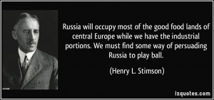 Russia will occupy most of the good food lands of central Europe while ...