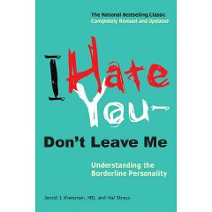 Learn more about the book, I Hate You, Don't Leave Me: Understanding ...