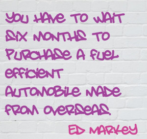 Ed Markey car quote @Pinstamatic