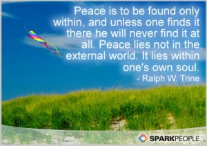 Motivational Quote - Peace is to be found only within, and unless one ...