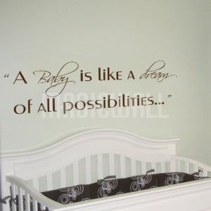 Home » A Baby is like a dream of possibilities - Wall Quotes Decals ...
