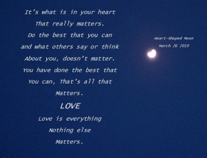 It's what is in your heart that really matters [heart shaped moon]
