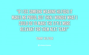 quote-Tommy-Hilfiger-if-i-see-someone-wearing-hilfiger-it-45729.png