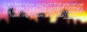 Dont fear failure {Advice Quotes Facebook Timeline Cover Picture ...