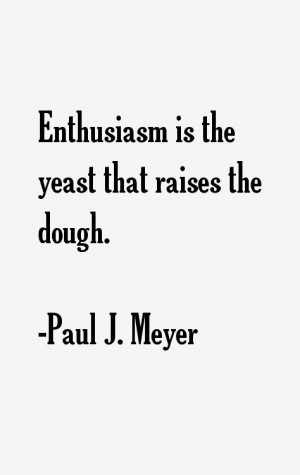 Paul J Meyer Quotes amp Sayings